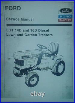 Ford LGT 14D 16D Diesel Garden Tractor Master Repair Overhaul Service Manual hp